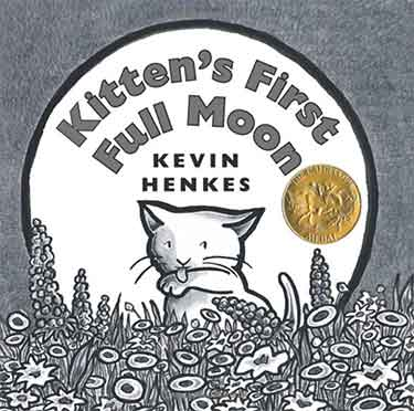 Caldecott Winner 2005 - Kitten's First Full Moon