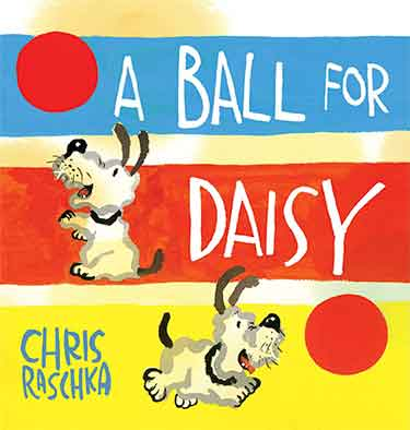Caldecott Winners - A Ball for Daisy