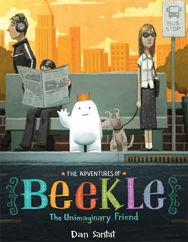 Caldecott Medal Winner 2015 - The Adventures of Beekle