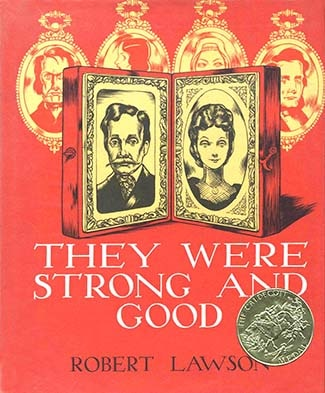 Caldecott Books 1941 - They Were Strong and Good