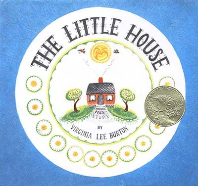 Caldecott Books 1943 - The Little House