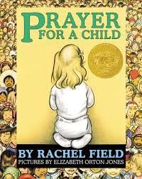 Caldecott Books 1945 - Prayer for A Child