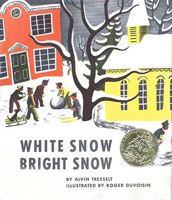 Caldecott Books 1948 - White Snow Bright Snow