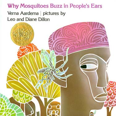 Caldecott Books 1976 - Why Mosquitos Buzz in People's Ears
