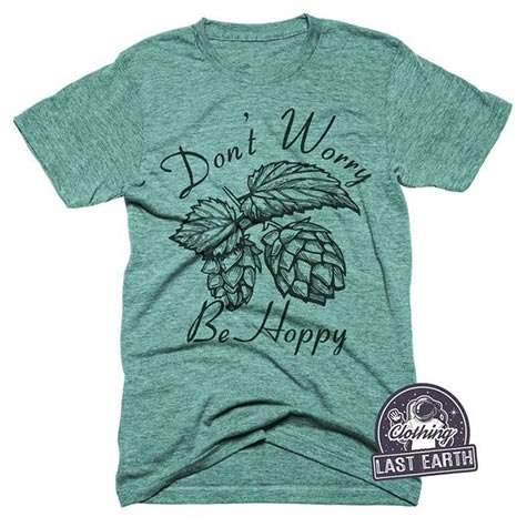 Gifts for Gluten Lovers - Be Hoppy T-Shirt